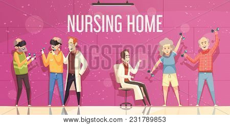 Nursing Home Flat Vector Illustration With  Doctors Looking For Elderly People Engaged In Physical E