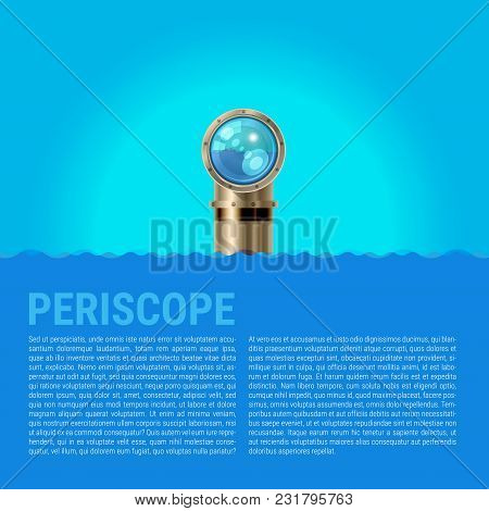 Periscope Background, Sea Waves Vector Background. Metal Periscope With A Sparkling Lens In The Wave