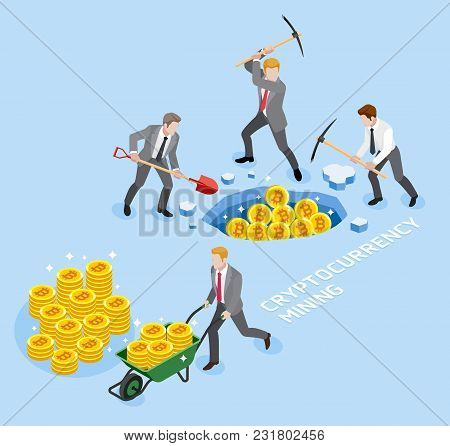 Bitcoin Cryptocurrency Mining Concept. Group Of Business Man Use Pickaxe Working Coin Mine. Vector I