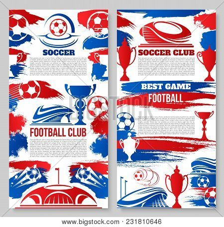 Soccer Club Or College Team Football Match Posters Templates. Vector Design Of Flying Soccer Ball On