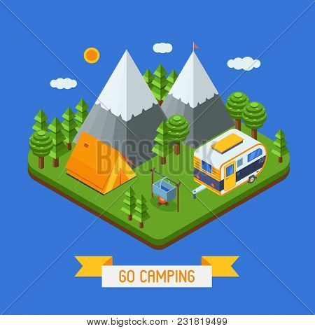 Mountain Camping Isometric Landscape. Campsite Place With Camper Trailer, Tourist Tent And Campfire.
