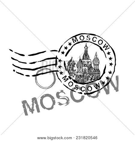Moscow Stamp Image With Saint Basil S Cathedral. Vector Hand Drawn Travelling Illustration. Grunge D