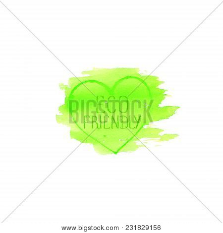 Eco Friendly Concept Logo Design Template. Green Watercolor Hand Drawn Label Emblem Poster. Letterin