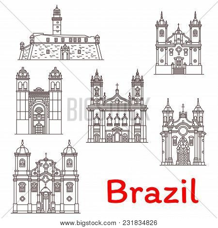 Brazil Architecture Landmarks And Famous Buildings Facade Line Icons. Vector Set Of Brazilian Church