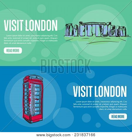 Visit London Touristic Banners. Stonehenge And Red Telephone Box Hand Drawn Vector Illustrations On