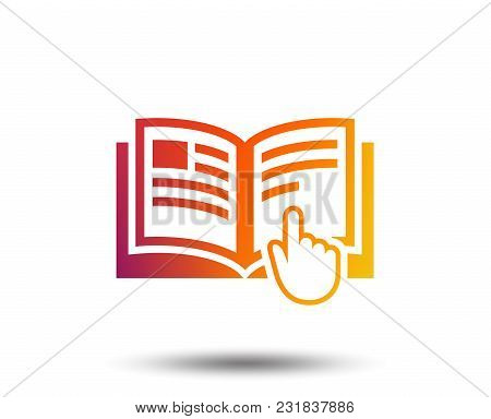 Instruction Sign Icon. Manual Book Symbol. Read Before Use. Blurred Gradient Design Element. Vivid G