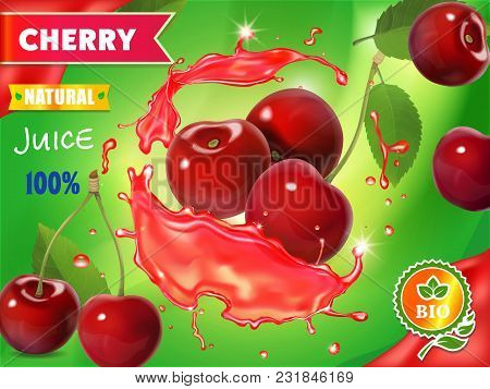 Cherry Fresh Juice Advertising. Splash Of Juice. 3d Realistic Vector Package Design