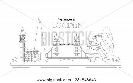 Vector Illustration Of Line Design London Concept. Modern London City With Most Famous Buildings. Fl