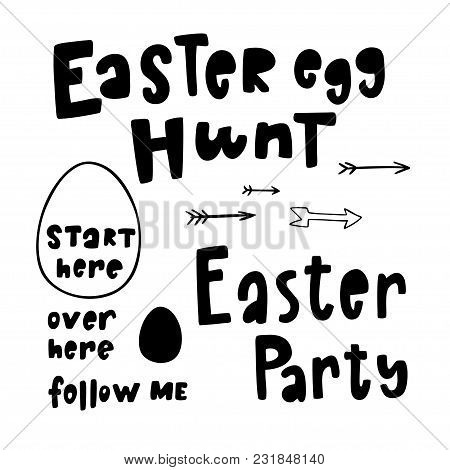 Set Of Hand Drawn Lettering Phrase Easter Egg Hunt, Easter Party, Start Here, Follow Me, Over Here,