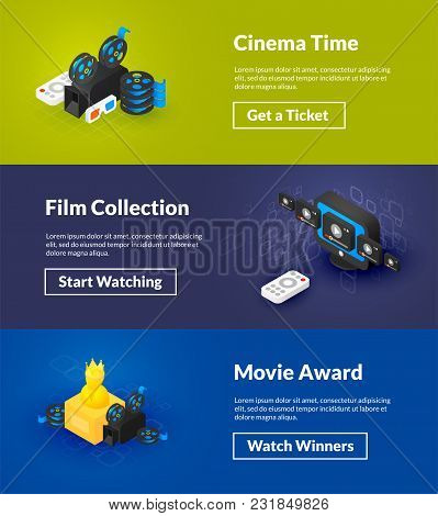 Cinema Time Film Collection And Movie Award Banners Of Isometric Color Design, Concepts Vector Illus