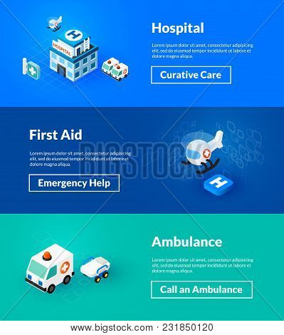 Hospital First Aid And Ambulance Banners Of Isometric Color Design, Concepts Vector Illustration For
