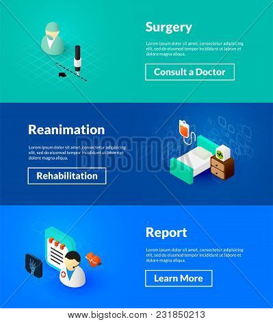 Surgery Reanimation And Report Banners Of Isometric Color Design, Concepts Vector Illustration For W