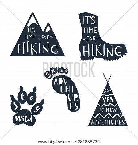 Traveling Labels With Hand Drawn Inspirational Quotes About Hiking And Adventure. Set Of Vector Typo