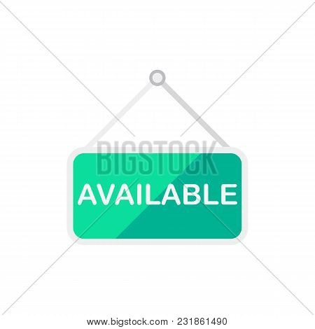 House Available Icon Flat Symbol. Isolated Vector Illustration Of  Icon Sign Concept For Your Web Si