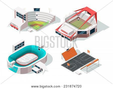 Baseball, Football, Hockey And Basketball Stadiums Exterior. Buildings In Isometric Style. Vector Of