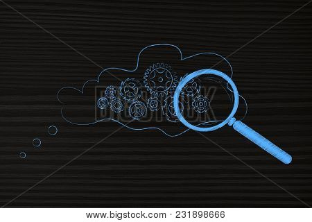 Analysing Thoughts Conceptual Illustration: Gearwheel Mechanism Inside Thought Bubble With Magnifyin
