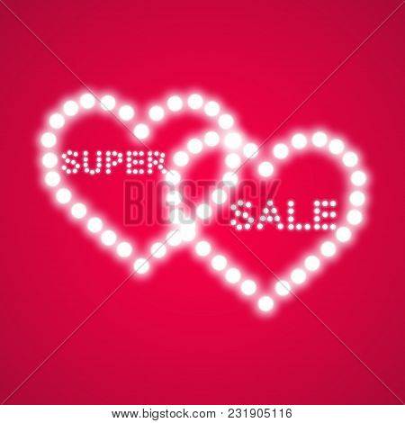 Vector Illustration With Glowing Text Sale And With Lights Two Hearts On The Red Backgraund.