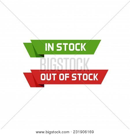 In Stock Vector Sign And Out Of Stock Text Badge Or Labels Isolated On White