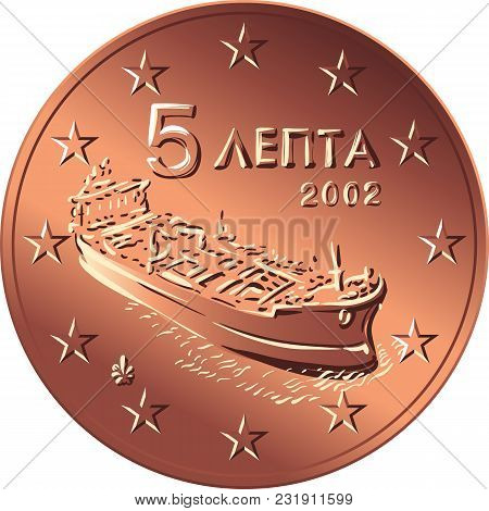 Greek Money Bronze Coin Five Euro Cent With The Image Of A Modern Tanker, Symbol Of Greek Enterprise