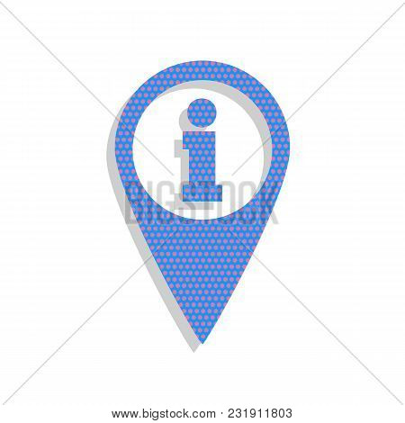 Map Pointer With Information Sign. Vector. Neon Blue Icon With Cyclamen Polka Dots Pattern With Ligh