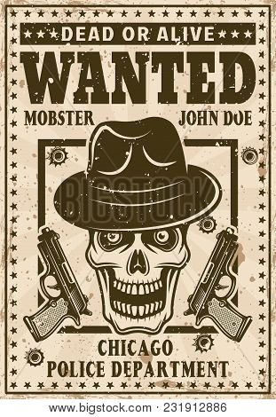 Mafia Wanted Poster In Vintage Style With Mobster Skull In Hat And Two Guns Vector Illustration. Lay
