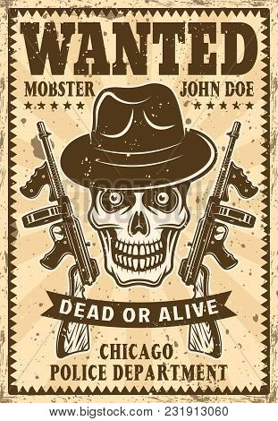 Gangster skull in fedora hat with two submachine guns wanted poster in vintage style vector illustration for thematic party or event poster