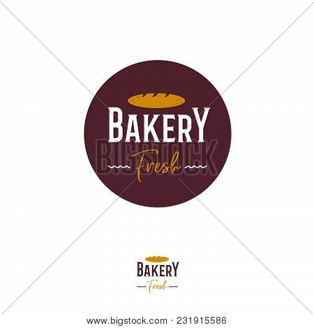 Bakery Or Bread Shop Logo. Premium Bakery Emblem. Letters And Gold Bread Circle Badge Or Sign.