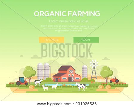 Organic Farming - Modern Flat Design Style Vector Illustration On Green Background With Place For Te