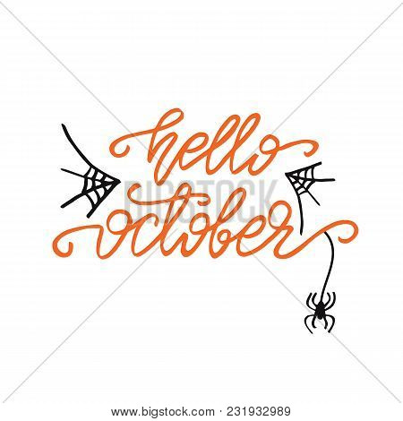 Lettering Design Phrase Hello October. Vector Illustration.