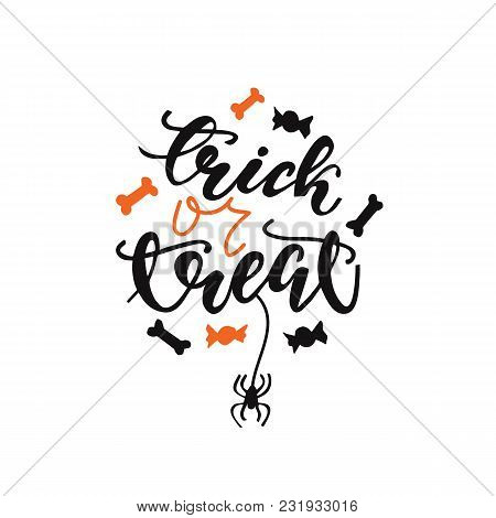 Lettering Design Phrase Trick Or Treat. Vector Illustration.
