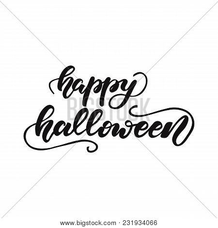 Lettering Design Phrase Happy Halloween. Vector Illustration.