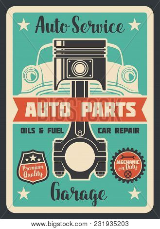 Vector Poster Car Service. Auto Service Design Banner. Auto Parts And Garage Concept. Vintage Design