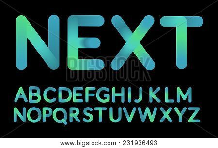 Neon Bubble Typeset. Fluid Color Typeface Set Isolated On Black Background. Creativity Concept. Visu