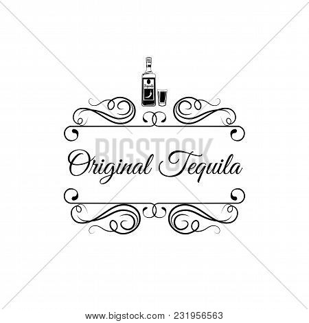 Original Tequila. Bottle Of Tequila With Shot Glass. Swirls, Filigree And Decoration Elements. Vecto
