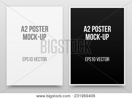 A2 White And Black Posters Realistic Template, Mock-up With Margins, Realistic Shadow And Light Back