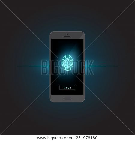 Electronic Fingerprint On Pass Scanning Mobile Phone Screen, Security Check. Futuristic Technology F