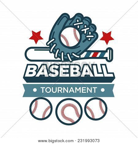 Baseball Tournament Promotional Emblem With Sportive Leather Glove, White Balls And Wooden Bat. Spor