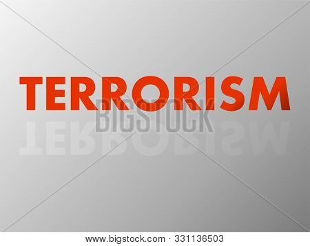 The Word Terrorism In Mirror Reflection. Vector