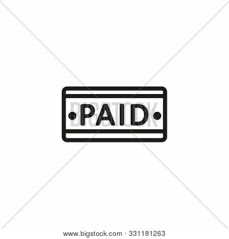 Paid Line Icon. Signboard, Inscription, Paid. Paid Search Concept. Vector Illustration Can Be Used F