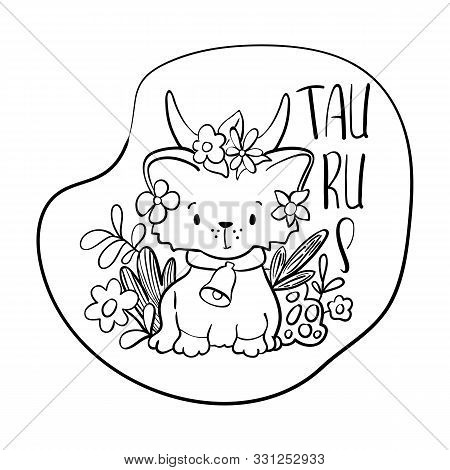 Taurus Astrological Zodiac Sign With Cute Cat Character. Taurus Vector Illustration On White Backgro