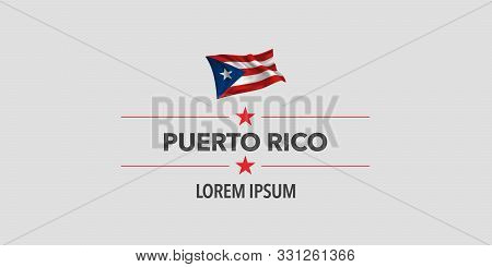 Puerto Rico National Day Greeting Card, Banner, Vector Illustration. Puerto Rican Holiday Design Ele