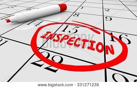 Inspection Calendar Date Reminder Assessment Evaluation 3d Illustration