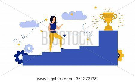 Achievement Target Career Challenge Vector Flat Illustration. Woman Kpi Walking Steps To Gold Cup. J