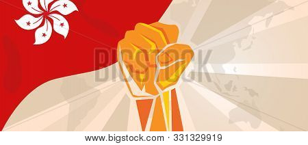 Hongkong flag hand fist. Activism revolution democracy rally. Political action. Vector illustration. poster