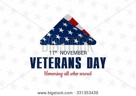 Happy And Free Veterans Day November 11th. Folded American Flag, United State Of America, U.s.a Vete