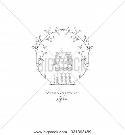 House Hand Drawn Isolated Old Home With Floral Elements Branches, Old Town, Sketch, Doodle. Vector I