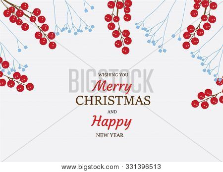 Vector Illustration Of Christmas Frame With Red Berries.