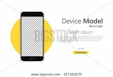 Smartphone Blank Screen, Mock Up Phone. Template For Infographic Or Presentation User Interface Desi