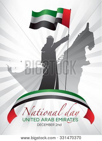 Poster Design For National Day In The United Arab Emirates On December 2nd With A Man Holding A Nati