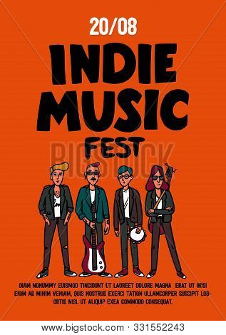 Indie Music Festival Poster Or Flyer Template. Illustration Of Musicians And And Indie Rock Fest Ins